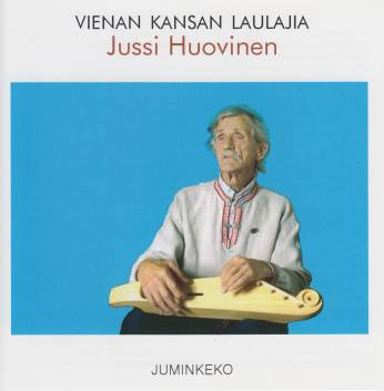 Vienan kansan laulajia: Jussi Huovinen. Kuva cd-levyn kannesta.